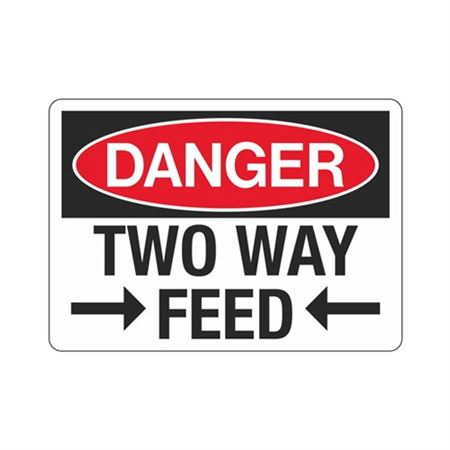 Danger Two Way Feed Sign - 7 x 10