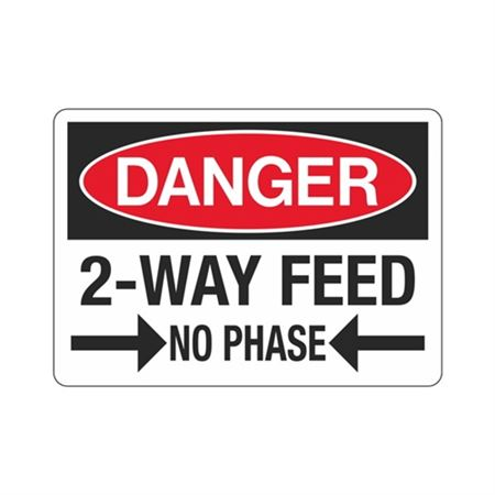 Danger Two Way Feed No Phase Sign - 7 x 10