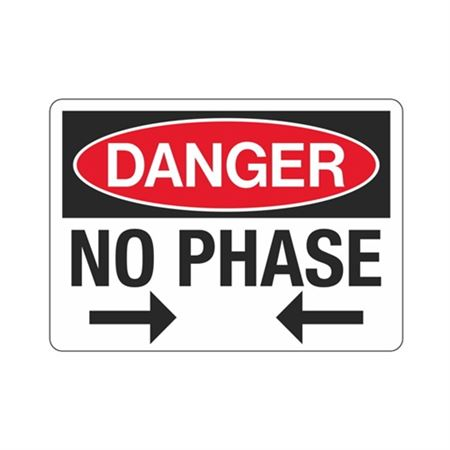 Danger No Phase Sign - 10 x 14