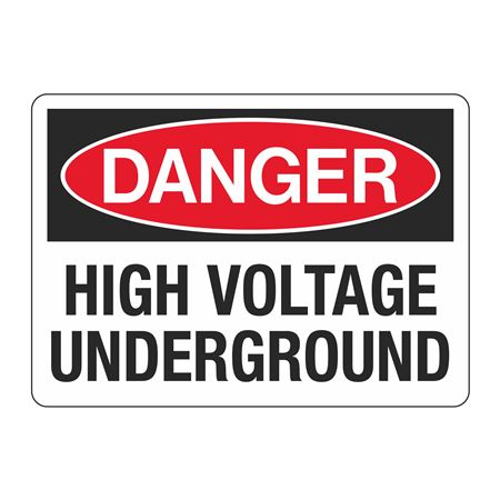 Danger High Voltage Underground - Aluminum 10 x 14