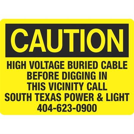 Caution High Voltage Buried Cable - 10 x 14