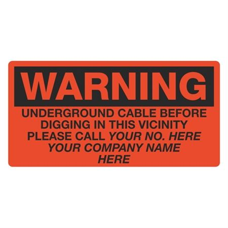 Warning Underground Cable Before Digging In This Vicininty - 6 x 12