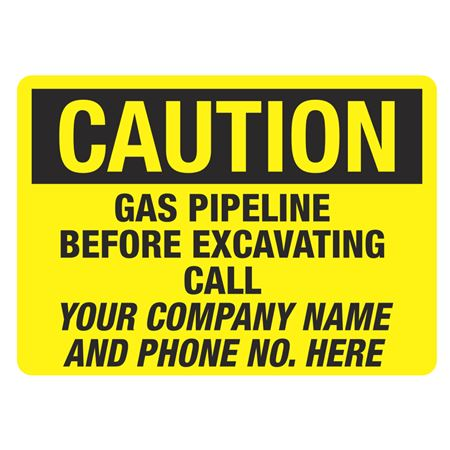 """Caution Gas Pipeline Before Excavating Call - 10"""" x 14"""""""