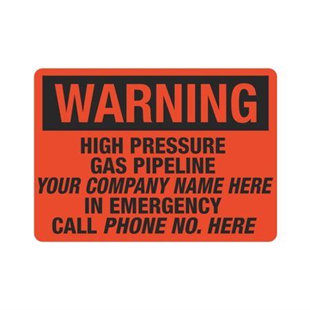 Warning High Pressure Gas Pipeline - 10 x 14
