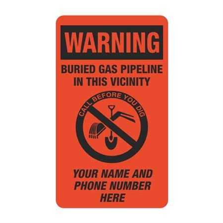 Warning Buried Gas Pipeline In This Vicinity - 3 1/2 x 6