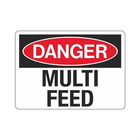Danger Multi Feed Sign - 7 x 10