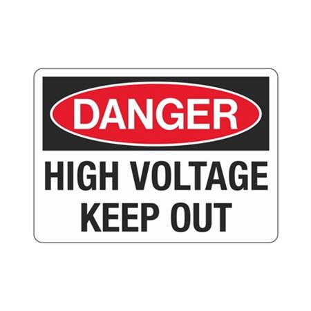 Danger High Voltage Keep Out Sign - 10 x 14