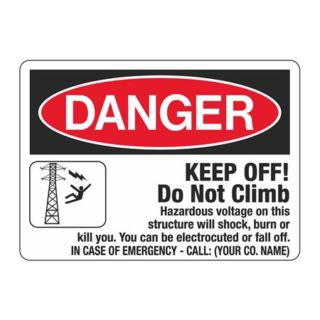 Danger Keep Off! Do Not Climb Sign - 10 x 14