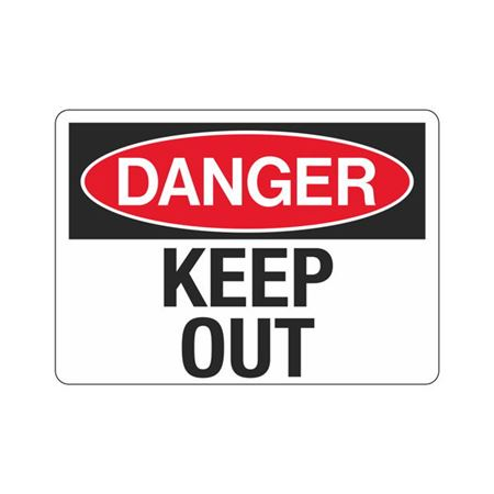 Danger Keep Out Sign - 10 x 14