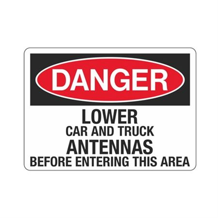 Danger Lower Car and Truck Antennas Before - 10 x 14