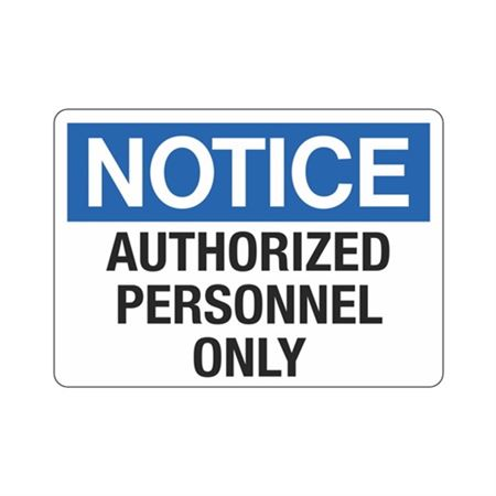 Notice Authorized Personnel Only Sign - 10 x 14