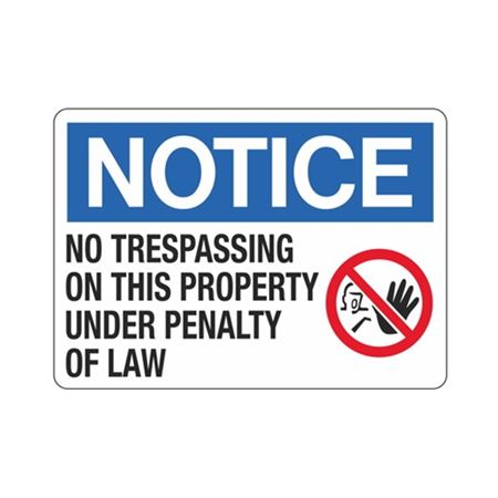 Notice No Trespassing On This Property  Sign 10 x 14