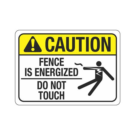 ANSI Caution Fence is Energized Do Not Touch Sign - 10 x 14