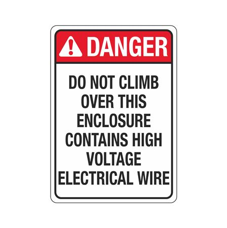 Danger Sign - Do Not Climb Over This Enclosure - 10 x 14