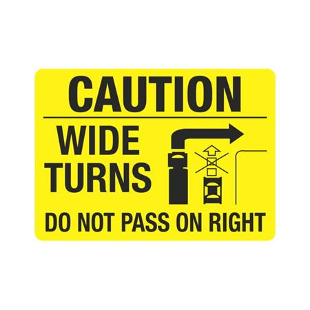 Vehicle Decals - Caution Wide Turns Do Not Pass On Right 10 x 14