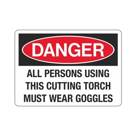Danger All Persons Using … Must Wear Goggles  Sign
