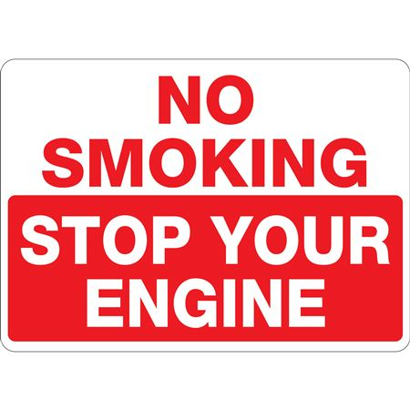 Chock Wheels Signs No Smoking Stop Your Engine 10 x 14