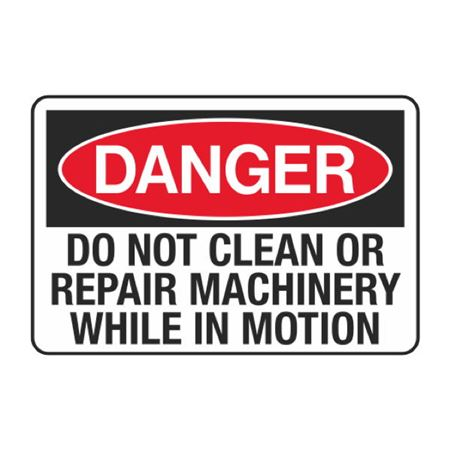 Do Not Clean or Repair Machinery While in Motion Decal