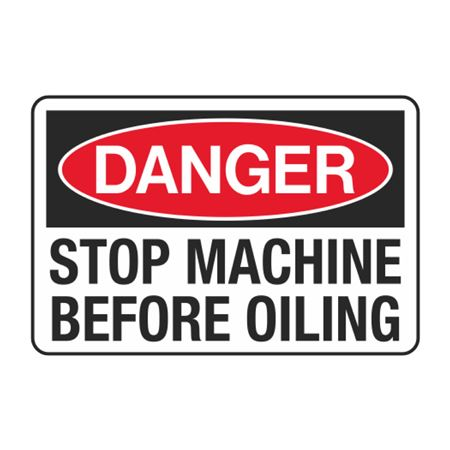 Stop Machinery Before Oiling Decal