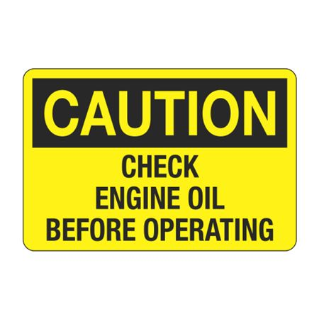 Check Engine Oil Before Operating Decal