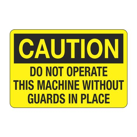 Do Not Operate This Machine Without Guards in Place Decal