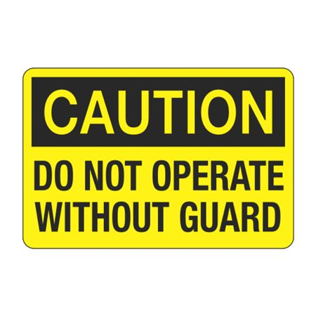 Caution Do Not Operate Without Guard Decal