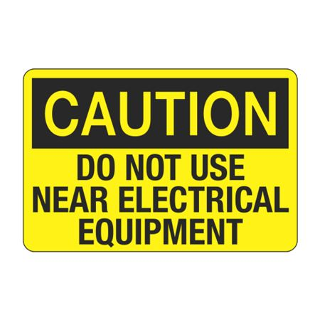 Caution Do Not Use Near Electrical Equipment Decal