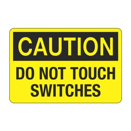 Caution Do Not Touch Switches Decal