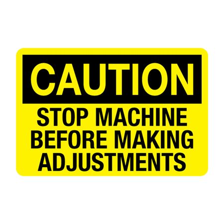 Stop Machine Before Making Adjustments Decal