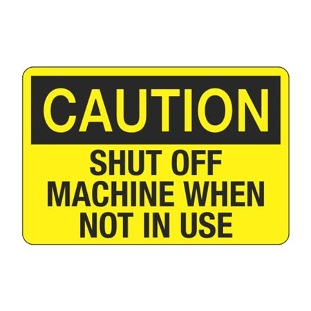 Shut Machine Off When Not in Use Decal