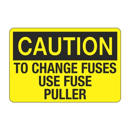 To Change Fuses Use Fuse Puller Decal