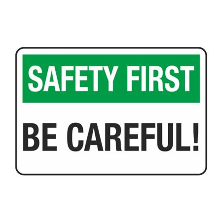 Safety First Be Careful! Decal