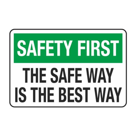 The Safe Way is the Best Way Decal
