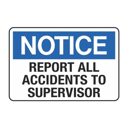 Report All Accidents to Supervisor Decal