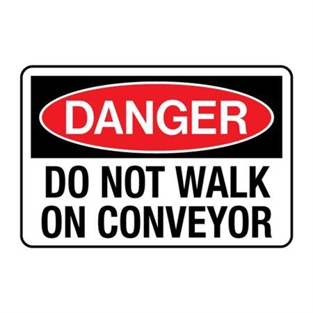 Do Not walk on Conveyor Decal