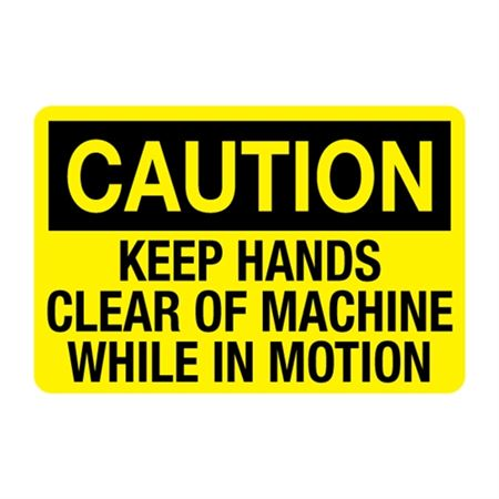 Keep Hands Clear of Machine While in Motion Decal
