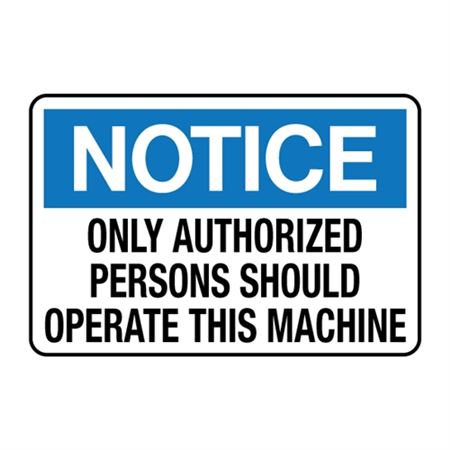 Only Authorized Persons  Should Operate This Machine Decal