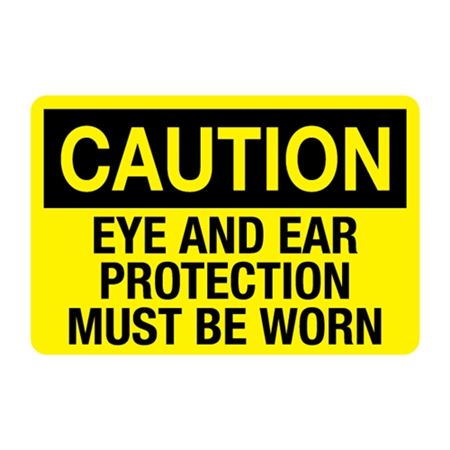 Eye and Ear Protection Must Be Worn Decal