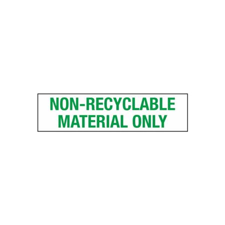 Non-Recyclable Material Only - 2 in. x 8 in.