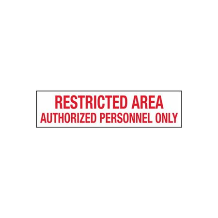 Restricted Area Authorized Personnel Only - 2 in. x 8 in.