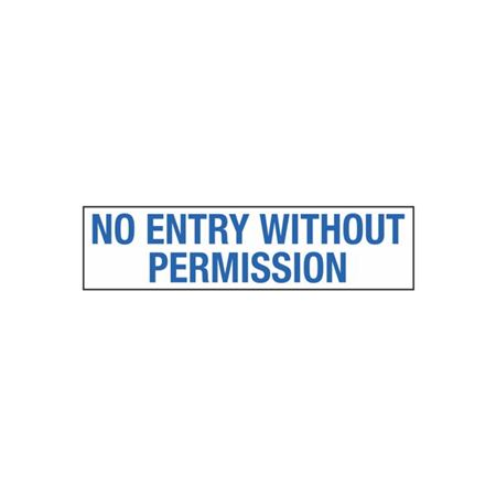 No Entry Without Permission - 2 in. x 8 in.