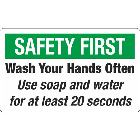 Safety First - Wash Your Hands Often Decal