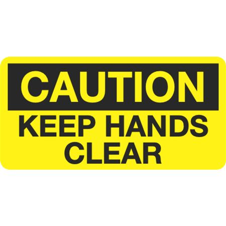 Caution Keep Hands Clear Decal - 1.5 in. x 3 in.