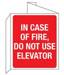 """3D"" Fire Equipment Wall Signs - In Case Of Fire, Do Not Use Elevator 8 x 14"