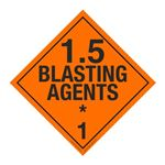 1.5 Explosive Placards - Poly Blend 10 3/4 x 10 3/4