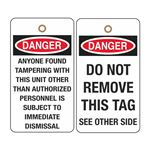 Danger Do Not Remove/Anyone Found Tampering Tag