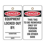 Danger Equipment Locked Out By - Rigid Vinyl 3-1/8 x 5-5/8