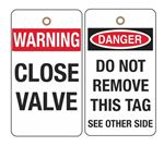 Warning Close Valve Tag