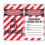 Danger Equipment Locked Out By/Name/Date/Reason Tag