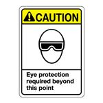 ANSI Eye Protection Required Beyond This Point